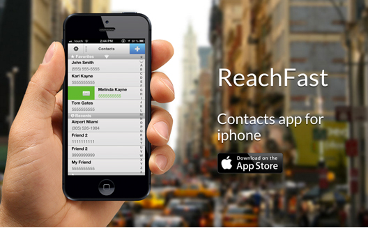 iPhone Contacts Made Simple: Introducing ReachFast