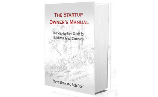 Struggling to Find a Business Model for Your Idea? Read The Startup Owner's Manual