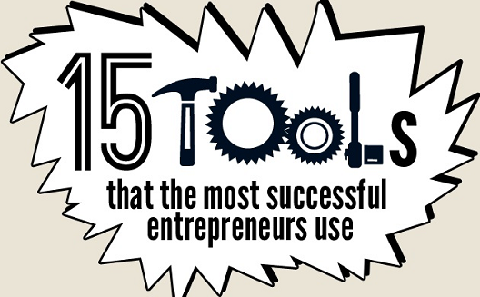 15 tools that the most successful entrepreneurs use [Infographic]
