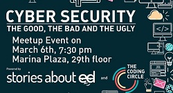 Cyber Security: the good, the bad and the ugly, a talk by The Coding Circle