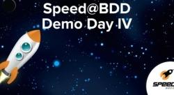 Speed@BDD Demo Day IV