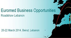 Euromed Business Opportunities Roadshow in Lebanon