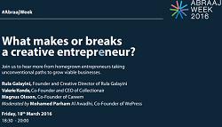 Abraaj Week 2016: What makes or breaks a creative entrepreneur?