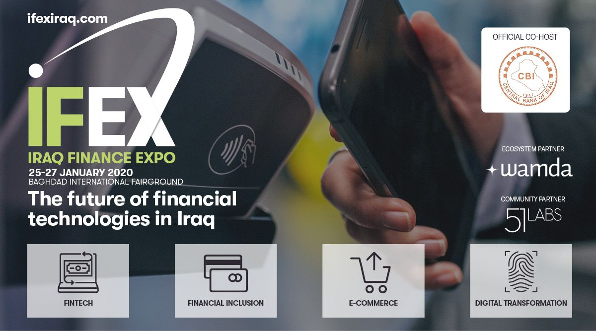 Iraq Finance Expo: The future of financial technologies in Iraq