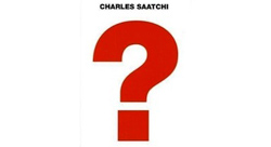 BOOK REVIEW: Question, with Charles Saatchi