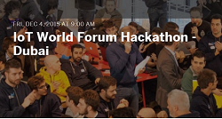 The Internet of Things World Forum (IoTWF) Cisco Hackathon in Dubai