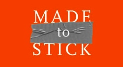 BOOK REVIEW: Made to Stick: Why Some Ideas Take