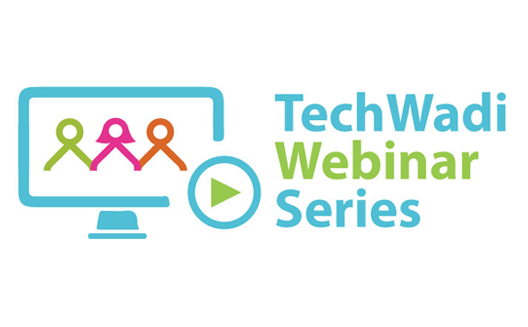 TechWadi's 4th webinar: How to Raise Funds for the Causes You Care About