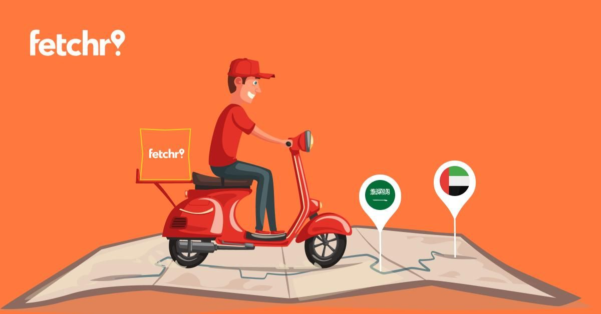 Fetchr raises $15 million to expand to Saudi Arabia