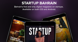 Startup Bahrain online magazine seeks to revolutionize the ecosystem