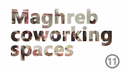 11 coworking spaces for startups in Maghreb [Wamda TV]